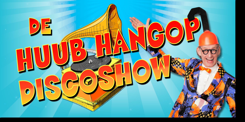 Huub Hangop Disco(30p)